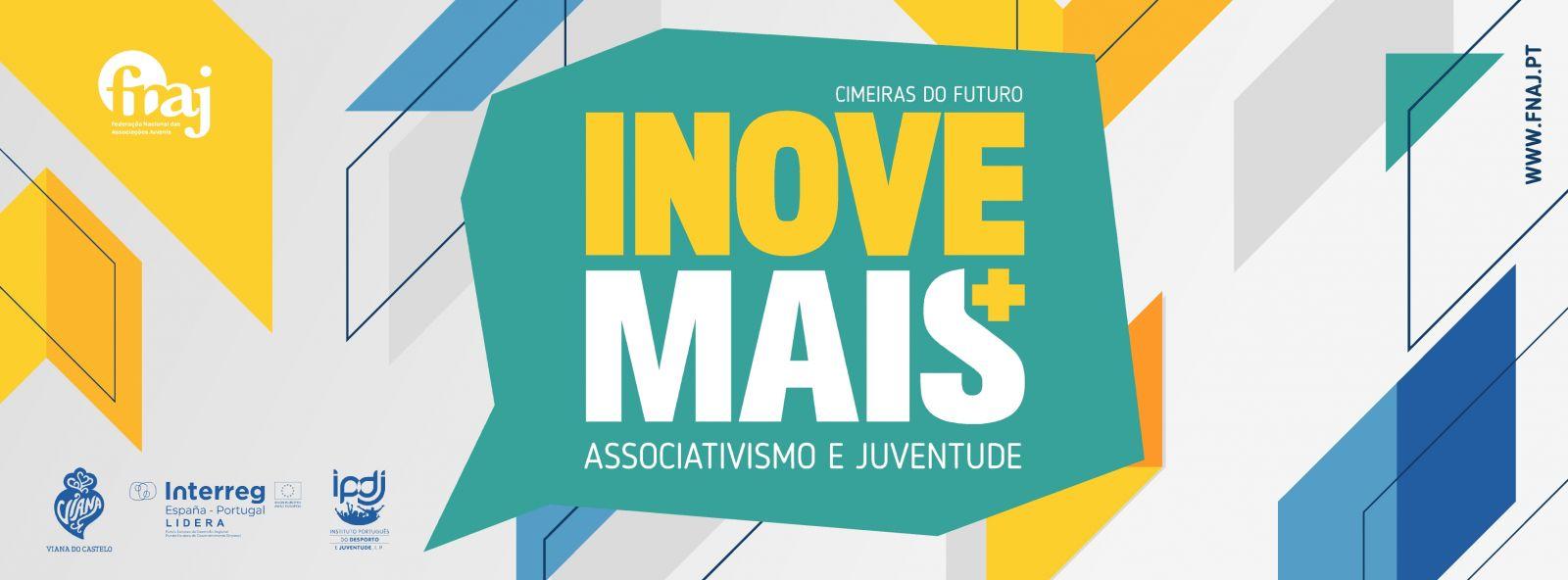 imagem gráfica com o lettering Cimeiras do Futuro | INOVE+ | Associativismo e Juventude