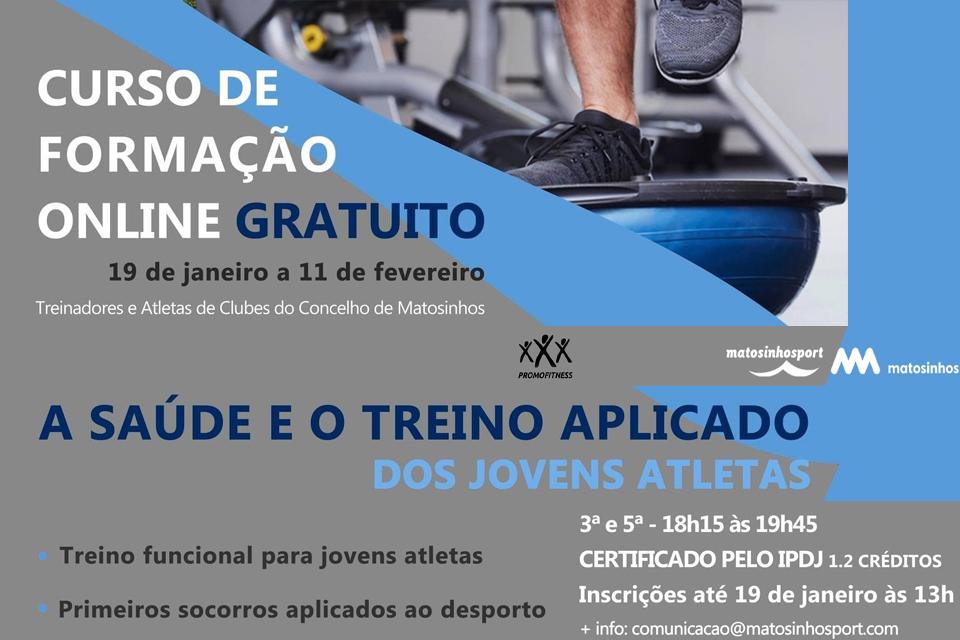 Cartaz do Curso de formação online Gratuito - a saúde e o treino aplicado dos jovens atletas, promovido CM Matosinhos de 9 janeiro a 11 fevereiro