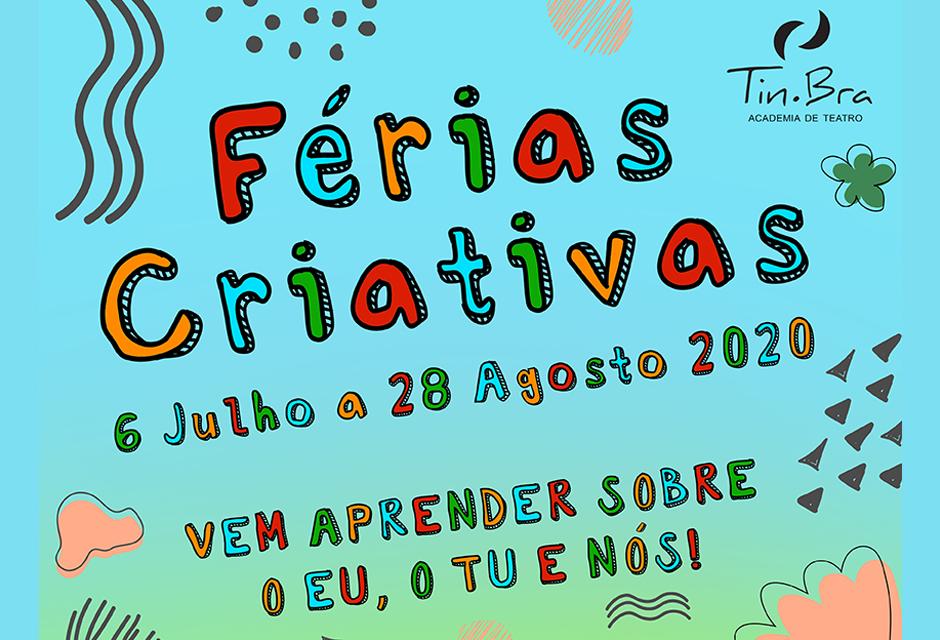 Cartaz em azul claro, diz Férias Criativas de 6 de julho a 28 de agosto de 2020, vem aprender sobre o eu, o tu e nós!