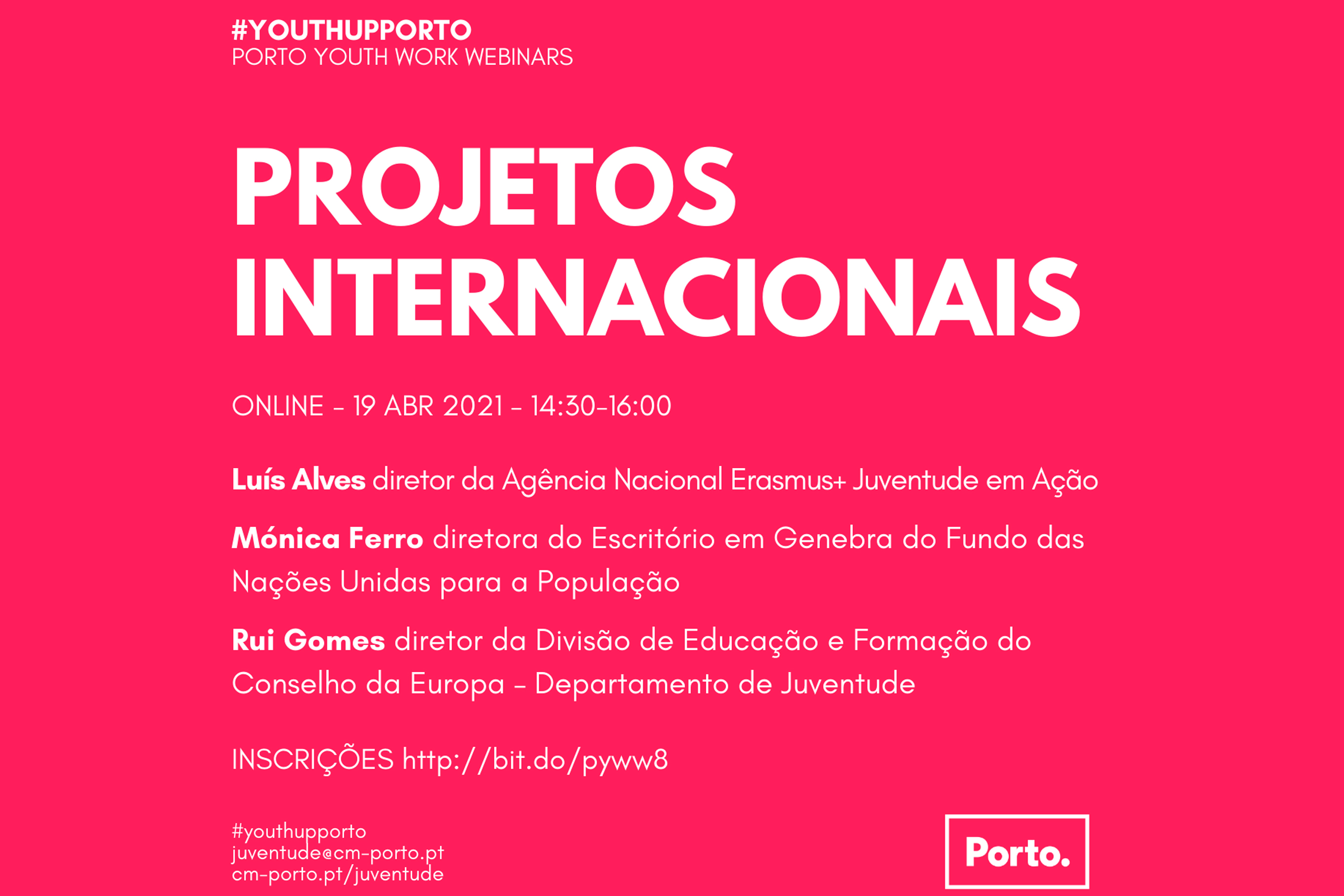 Projetos Internacionais (19 ABR 2021Porto Youth Work Webinars)