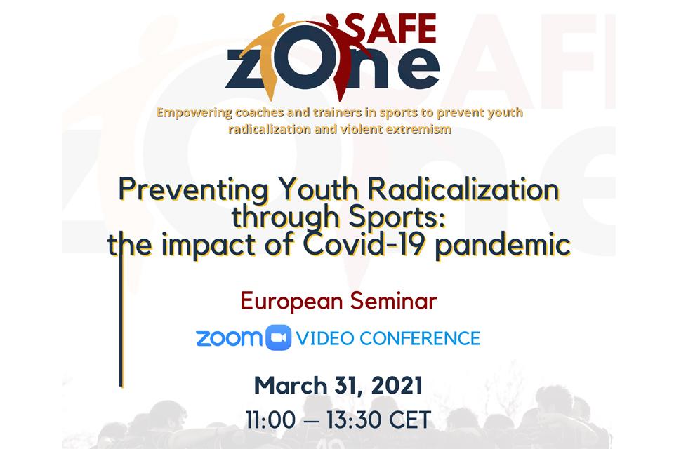 Cartaz em fundo branco com logo SafeZone,  diz Webinar Europeu, Juventude, Marginalidade  e Desporto, 30 de junho- 9h00, video conferência zoom, lingua oficial inglês