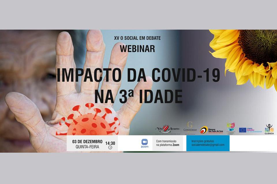 """Cartaz do Webinar XV O Social em Debate - Impacto da Covid 19 na 3ª Idade pela Associação S.R.C.B.F. """"Vai Avante"""""""
