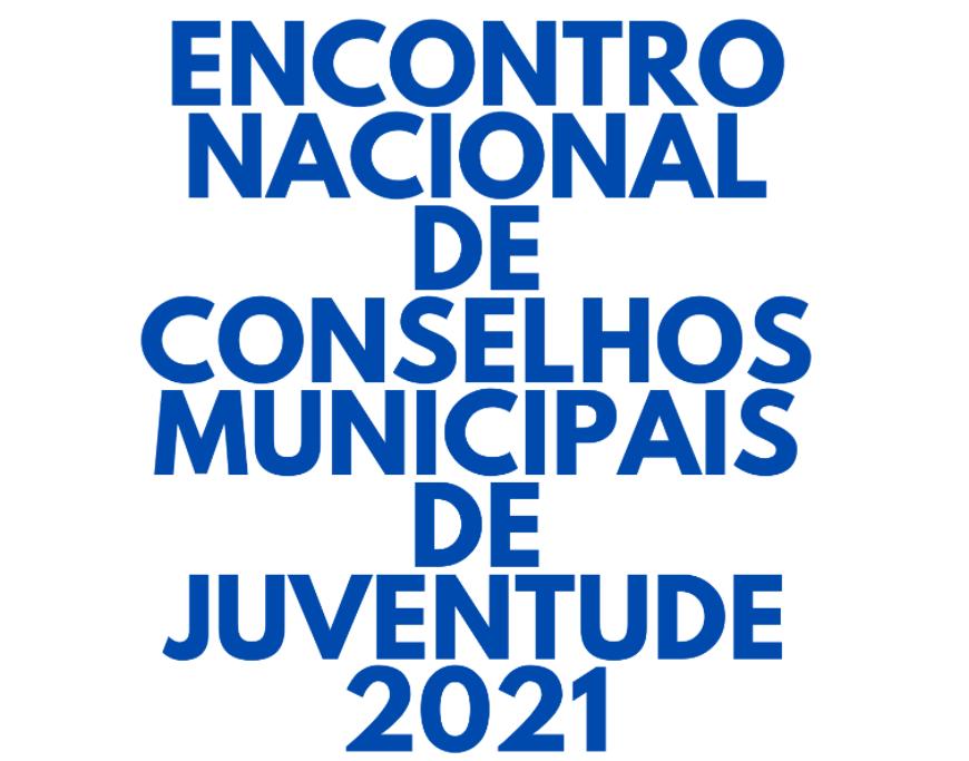 Lettering «Encontro Nacional de Conselhos Municipais de Juventude 2021»