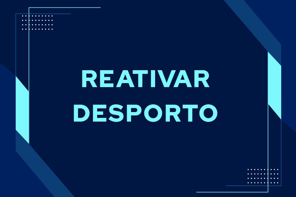 fundo azul com inscrição reativar desporto